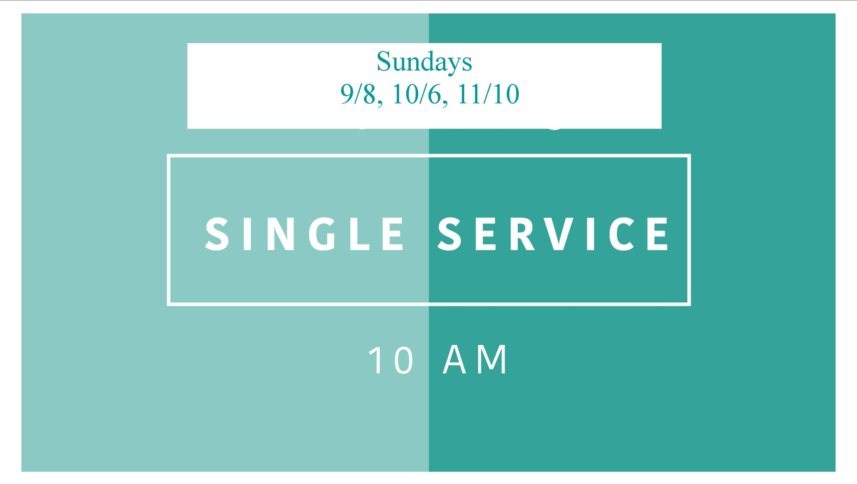 Single Service Sunday